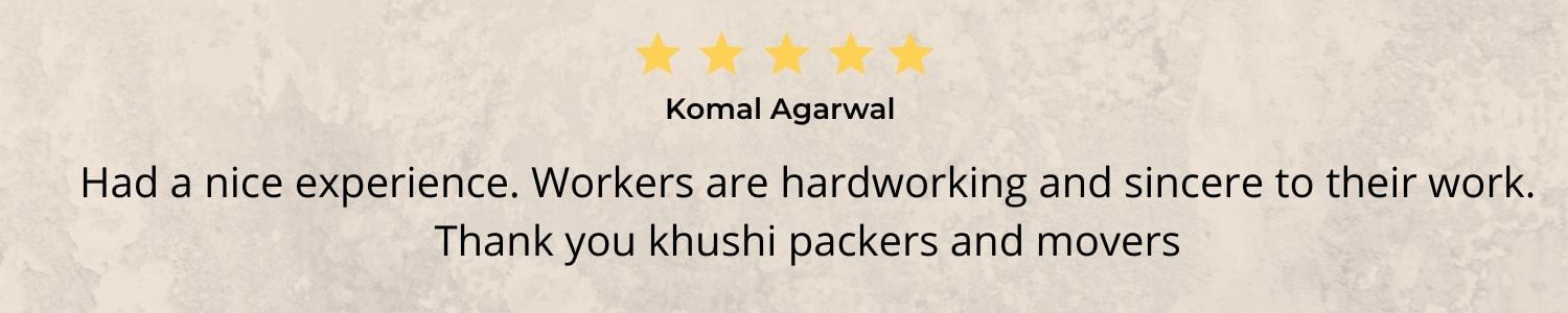Had a nice experience. Workers are hardworking and sincere to their work. Thank you khushi packers and movers (1)